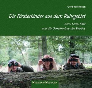 """Cover des Buches """"Försterkinder vom Ruhrgebiet"""""""